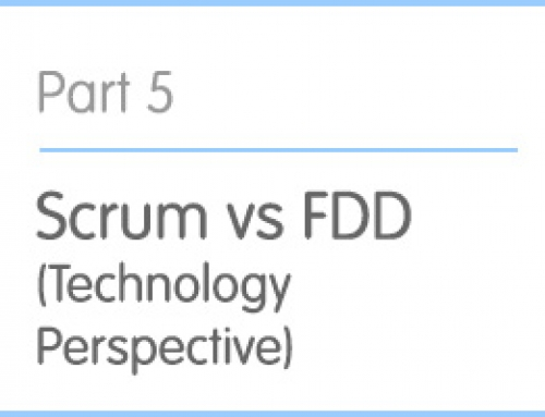 Part 5: Scrum vs FDD (Technology Perspective)